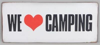 "Kyltti ""We love camping"""