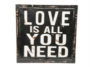 Love is all you need-kyltti